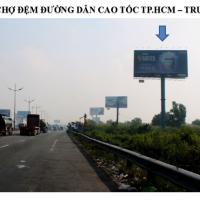 Billboard tại nút giao Chợ Đệm đường dẫn Cao tốc TP.HCM - Trung Lương