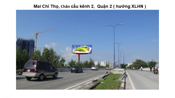 Billboard quảng cáo tại Chân Cầu Kênh 2, Mai Chí Thọ, Quận 2, TPHCM
