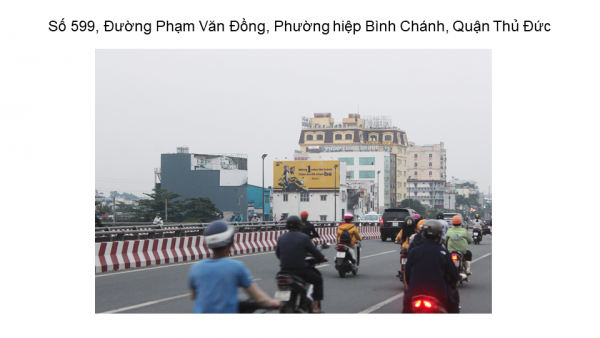Pano quảng cáo tại 599 Phạm Văn Đồng, Quận Thủ Đức, TPHCM